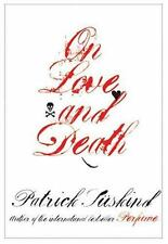 On Love and Death: By Patrick Suskind