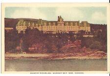 Canada Old Postcard Manoir Richelieu, Murray Bay, Quebec