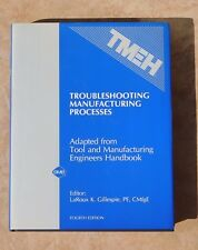 TMEH Troubleshooting Manufacturing Processes GILLESPIE 4TH Edition HB DJ