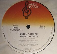 "CECIL PARKER What It Is WMOT Records PROMO 12"" double-a side pressing"