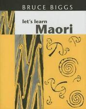 Let's Learn Maori: By Bruce Biggs