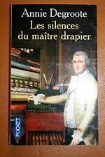 LES SILENCES DU MAITRE DRAPIER-LILLE,ANNIE DEGROOTE