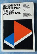 Militärische Traditionen der DDR und der NVA Serie Politik Landesverteidigung