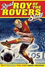 Real Roy of the Rovers Stuff - Unofficial True Story - Barrie Tomlinson book