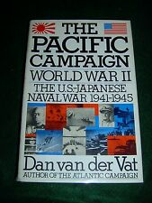 The Pacific Campaign - Dan van der Vat - Simon & Schuster Pub.