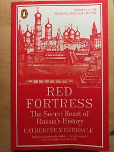 Red Fortress: The Secret Heart of Russia's History by Merridale, Catherine Book