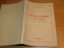 GEOGRAPHIE de L'OISE c.fauqueux 30 CARTES coupes CROQUIS beauvais 1951
