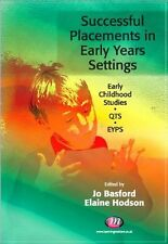 Successful Placements in Early Years Settings (Early Childhood-ExLibrary