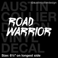"6.5"" ROAD WARRIOR vinyl decal car window sticker - traffic daily commute driving"