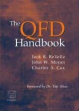 The QFD Handbook, ReVelle, Jack B., Moran, John W., Cox, Charles A., Good Book