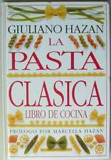 LA PASTA CLÁSICA - GIULIANO HAZAN - DORLING KINDERSLEY / ED. PRIMERA PLANA - VER