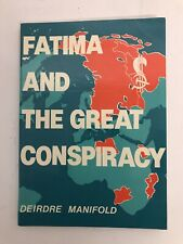 Fatima and the Great Conspiracy – Deirdre Manifold – Signed by the Author - 1982