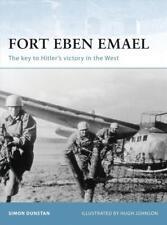 Osprey Fortress 30: Fort Eben Emael (2. Weltkrieg, Belgien) / NEU