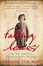 tomber Leaves Return to leur racines: The True Story of an indésirables Chinois