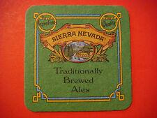 Beer Coaster: SIERRA NEVADA Brewing Traditionally Brewed Ales; Chico, CALIFORNIA