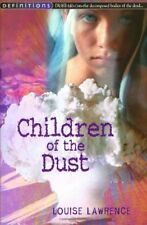 Children Of The Dust (Definitions) By Louise Lawrence