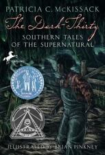 The Dark-Thirty: Southern Tales of the Supernatural by McKissack, Patricia, Pin