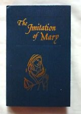 The Imitation of Mary  in four books by Alexander de Rouville H/C