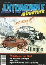 AUTOMOBILE MINIATURE N°46 PANORAMA HO 1988 / VOLKSWAGEN / AERO CHIEF / PORSCHE