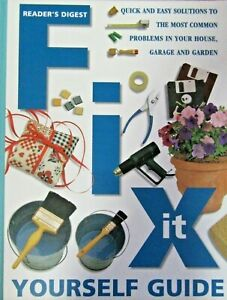 Fix it Yourself Guide: Quick and Easy Ways to Solve the Most Common Problems in