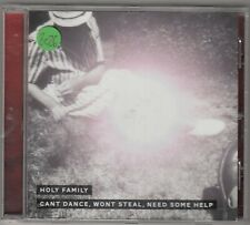 HOLY FAMILY - cant dance wont steal need some help CD