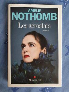 Les aérostats - Amélie Nothomb - Albin Michel - comme neuf