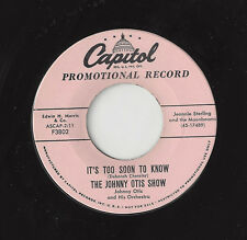 ♫JOHNNY OTIS SHOW It's Too Soon To Know/Star Of Capitol 3802 R&B DOO WOP 45RPM♫