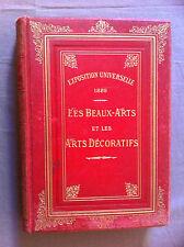 Exposition Universelle de 1889. Les Beaux-Arts et les Arts Décoratifs. -