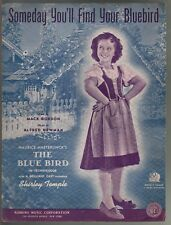 Someday You'll Find Your Bluebird 1940 Shirley Temple The Blue Bird