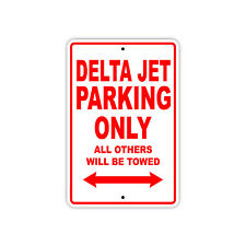 Delta Jet Parking Only Boat Ship yacth Marina Lake Dock Aluminum Metal Sign