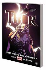 THOR VOL #2 WHO HOLDS THE HAMMER? TPB Marvel Comics Jason Aaron TP