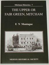 UPPER MITCHAM FAIR GREEN South London Merton History Common Land Building Street