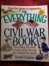 The Everything Civil War Book by Donald Vaughan