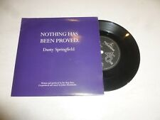 """DUSTY SPRINGFIELD - Nothing Has Been Proved - 1989 UK 2-track 7"""" Vinyl Single"""