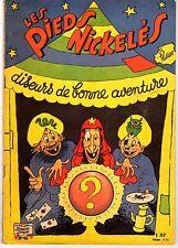 LES PIEDS NICKELES 46 DISEURS DE BONNE AVENTURE  EDITION ORIGINALE 1960