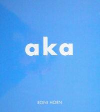 Roni HORN. Aka. Steidl, 2010. E.O.