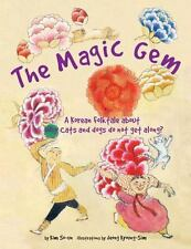 The Magic Gem: A Korean Folktale about Why cats and dogs do not get-ExLibrary