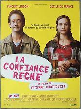 Affiche LA CONFIANCE REGNE Etienne Chatiliez CECILE DE FRANCE Lindon 40x60 *