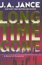 Long Time Gone: A Novel of Suspense by J. A. Jance