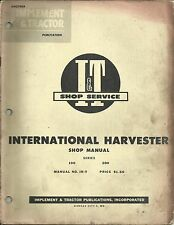 IH-9 I&T Shop Service Manual covers International Harvester 100 and 200 Tractor