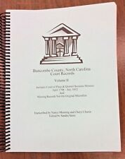 Buncombe County North Carolina Court Records Volume II, April 1798-July 1812