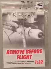Tally Ho 1:32 Remove Before Flight THS32009