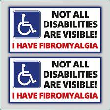 "2 x ""I HAVE FIBROMYALGIA"", DISABILITY DISABLED CAR VINYL SELF ADHESIVE STICKERS"
