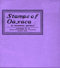 Mexico. Stamps of Oaxaca. A State in Mexico. by Roderick Einfield.