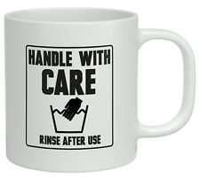 Handle with Care - Rinse after use White 10oz Novelty Gift Mug Cup