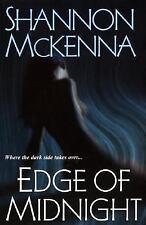 Edge of Midnight by Shannon McKenna (2007, Paperback)