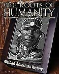 Roots of Humanity (African-American History), Ollhoff, Jim, Good Books