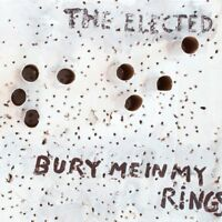 THE ELECTED Bury Me In Rings (2011) 11-track CD album NEW/SEALED