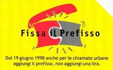 G 825 C&C 2897 SCHEDA TELEFONICA FISSA IL PREFISSO USATA