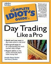 The Complete Idiot's Guide: The Complete Idiot's Guide® to Daytrading Like a Pr…